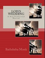 Lois's Wedding