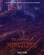 The Making of Merciless
