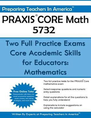 Praxis Core Math 5732 af Preparing Teachers in America