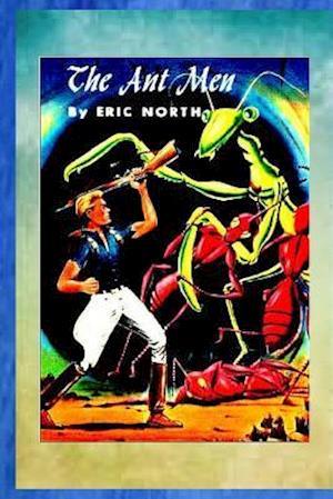 The Ant Men af Eric North