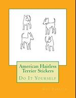 American Hairless Terrier Stickers