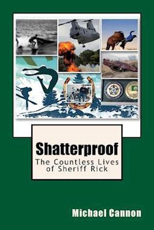 Bog, paperback Shatterproof af Michael James Cannon
