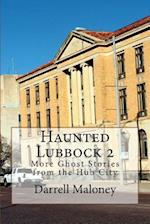 Haunted Lubbock 2