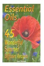 Essential Oils 45 Wonderful Summer Diffuser Blends af Lora Brenner
