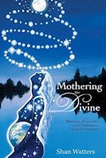 Mothering the Divine