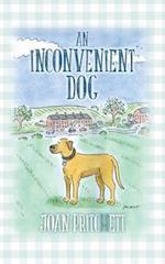 An Inconvenient Dog