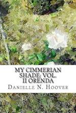My Cimmerian Shade af Danielle N. Hoover