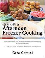 Grain-Free Afternoon Freezer Cooking