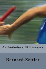 An Anthology of Recovery