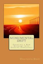 Monumental Shift