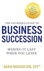 The Founder's Guide to Business Succession
