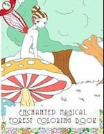 Enchanted Magical Forest Coloring Book