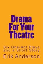 Drama for Your Theatre