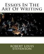 Essays in the Art of Writing af MR Robert Louis Stevenson