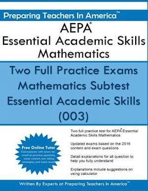 Aepa Essential Academic Skills Mathematics af Preparing Teachers in America