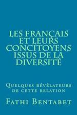 Les Francais Et Leurs Concitoyens Issus de La Diversite