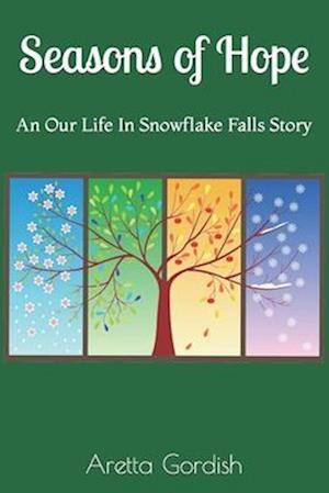 Seasons of Hope af Aretta Gordish