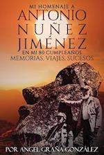 Mi Homenaje a Antonio Nunez Jimenez