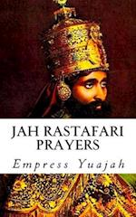 Jah Rastafari Prayers