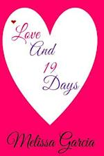 Love and 19 Days