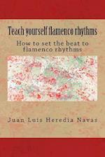 Teach Yourself Flamenco Rhythms