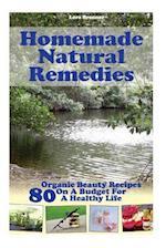 Homemade Natural Remedies af Lora Brenner
