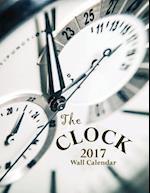 The Clock 2017 Wall Calendar