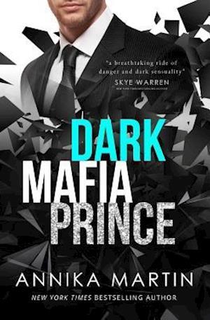 Dark Mafia Prince af Annika Martin
