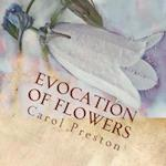 Evocation of Flowers