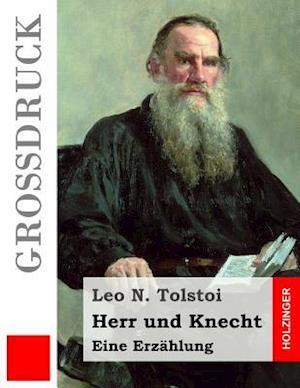 Herr Und Knecht (Grossdruck) af Leo N. Tolstoi