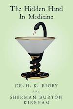 The Hidden Hand in Medicine