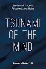 Tsunami of the Mind