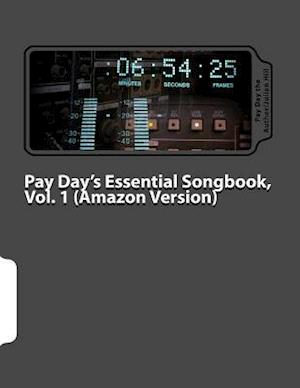 Pay Day's Essential Songbook (Amazon Version) af Pay Day The Author/Julian Hill
