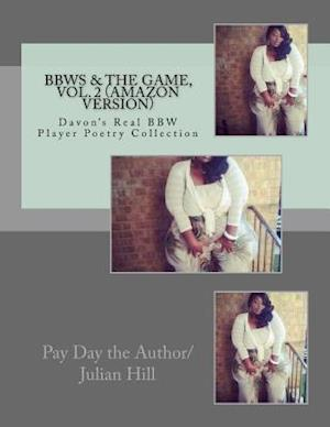 Bbws & the Game, Vol.2 (Amazon Version) af Pay Day The Author/Julian Hill