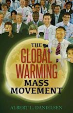 The Global Warming Mass Movement
