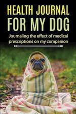 Health Journal for My Dog