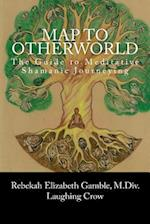 A Map to Otherworld