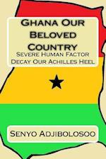 Ghana Our Beloved Country