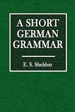 A Short German Grammar af E. S. Sheldon
