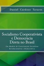 Socialismo Cooperativista E Democracia Direta No Brasil
