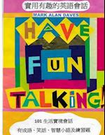 Have Fun Talking!