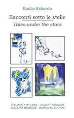 Racconti Sotto Le Stelle - Tales Under the Stars