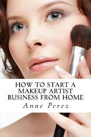 Bog, paperback Make Money with Makeup af Anne Perez