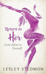 Return to Her