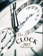 The Clock 2017 Wall Calendar (UK Edition)