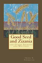 Good Seed and Zizania
