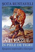 Viteazul in Piele de Tigru