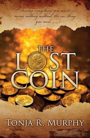 Bog, paperback The Lost Coin af MS Tonja R. Murphy