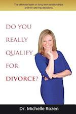 Do You Really Qualify for Divorce?