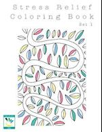 Stress Relief Coloring Book Set 1